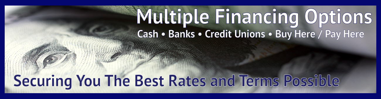 Multiple Financing Options